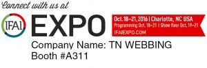 Visit TN Webbing at the IFAI Expo 2016